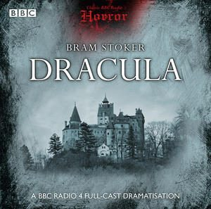 daragh_carville_bram_stoker__dracula_radio_play